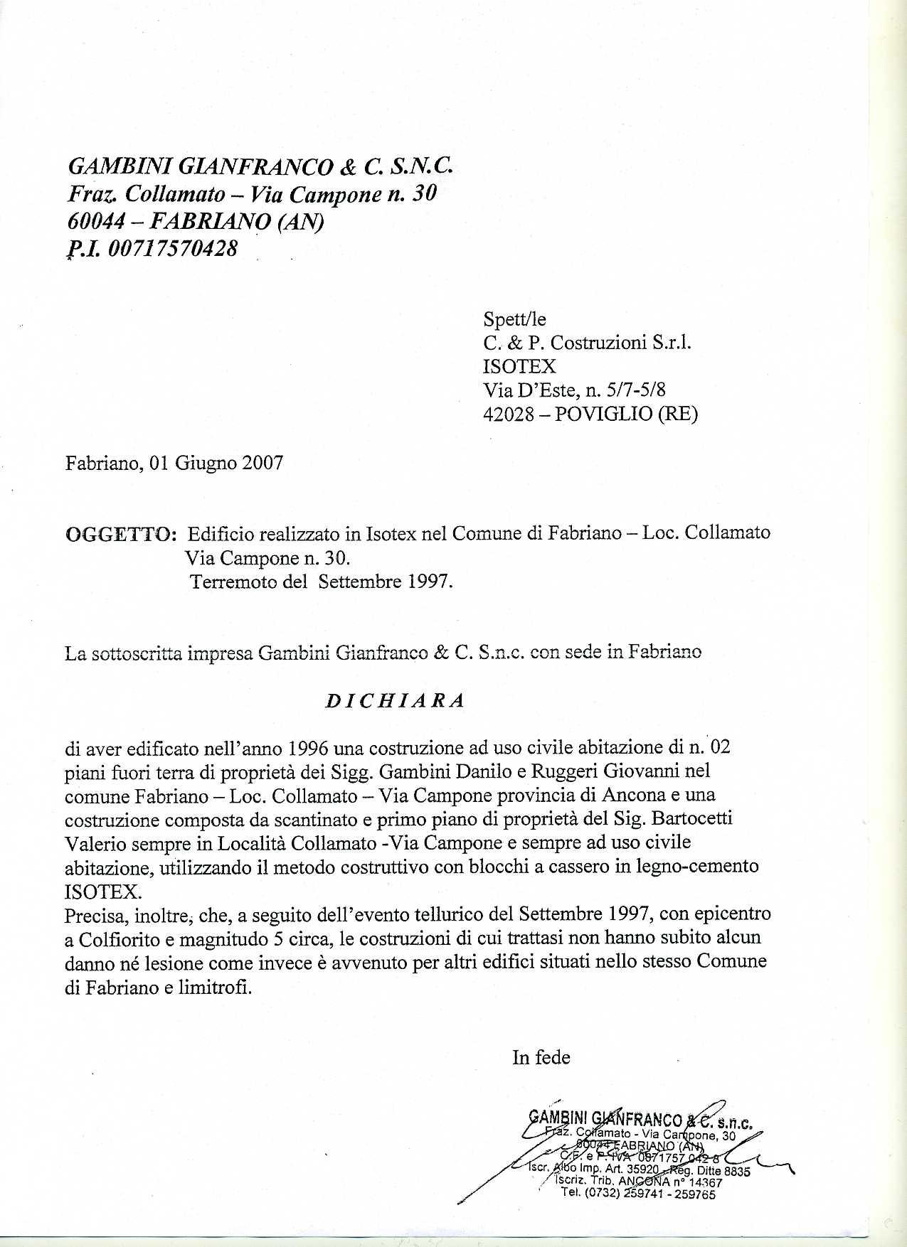 ``La société Gambini Gianfranco, soussignée, déclare qu